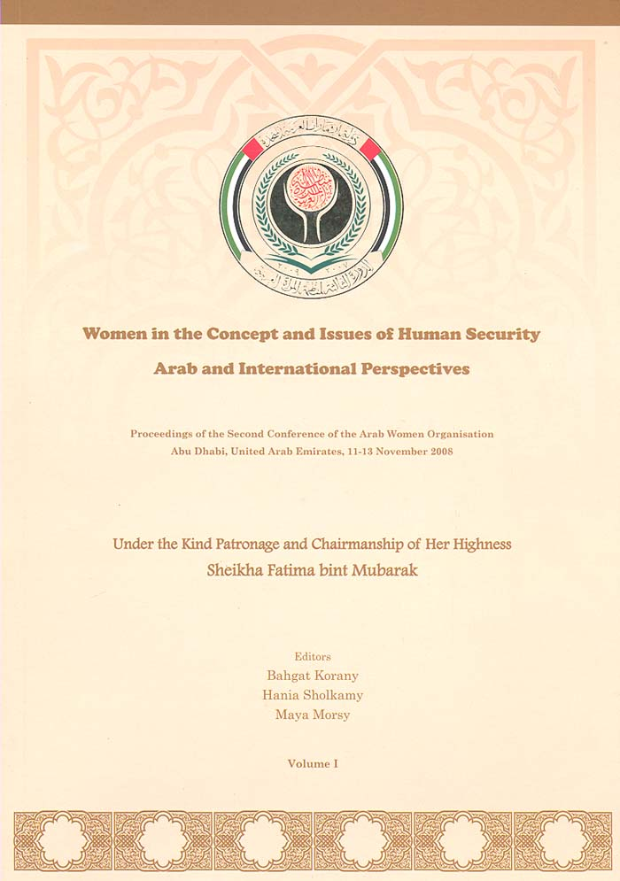 Women in the Concept and Issues of Human Security: Arab and International Perspectives, Vol. (1) Opening Speeches